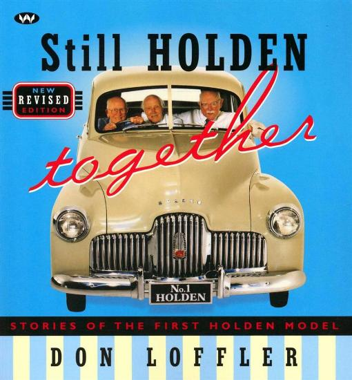 Image for Still Holden Together: Stories of the First Holden Model - New Revised Edition