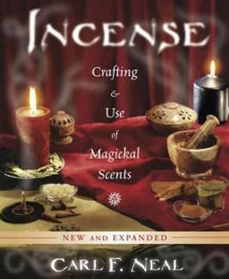 Image for Incense: Crafting and Use of Magickal Scents - 2nd Revised Edition
