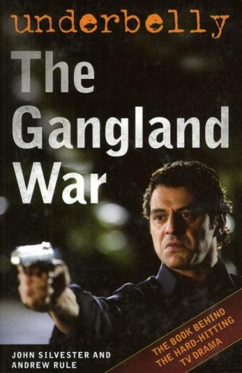 Image for Underbelly: The Gangland War [used book]