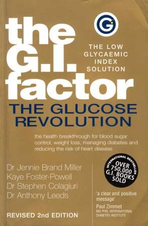 Image for The G.I. Factor: The Glucose Revolution - The Low Glycaemic Index Solution [used book]