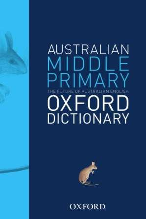 Image for Australian Middle Primary Oxford Dictionary