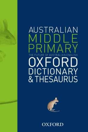 Image for Oxford Australian Middle Primary Dictionary and Thesaurus