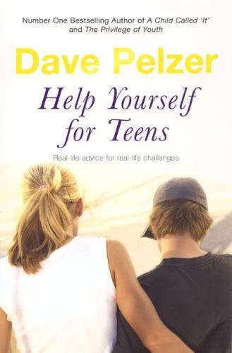 Image for Help Yourself for Teens: Real-life Advice for Real-life Challenges Facing Young Adults