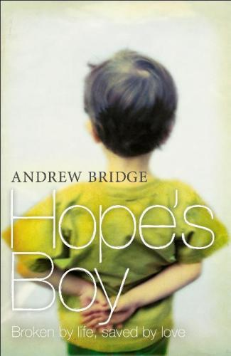 Image for Hope's Boy: Broken by life, saved by love [used book]
