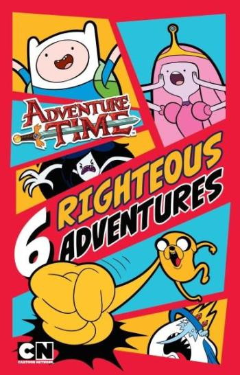 Image for Adventure Time: 6 Righteous Adventures