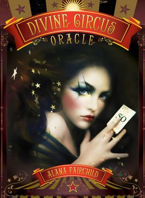 Image for Divine Circus Oracle: Guidance for a Life of Sacred Subversion & Creative Confidence 44 cards and 36 page guidebook set