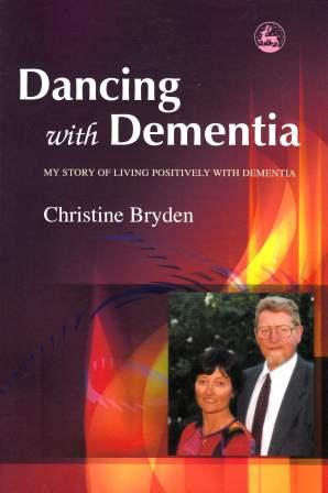 Image for Dancing with Dementia: My Story of Living Positively with Dementia