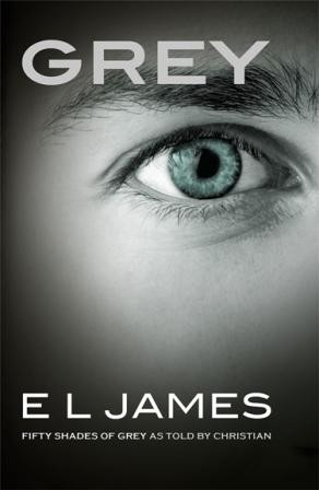 Image for Grey: Fifty Shades of Grey as told by Christian [used book]