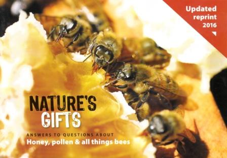 Image for Nature's Gifts: Answers to Questions about Honey, Pollen and all things Bees