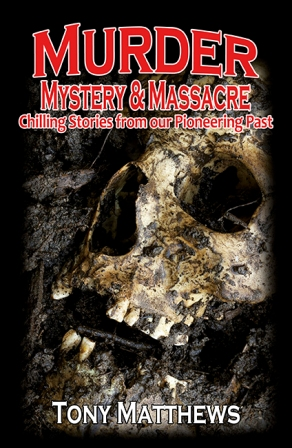 Image for Murder Mystery and Massacre: Chilling Stories from our Pioneering Past