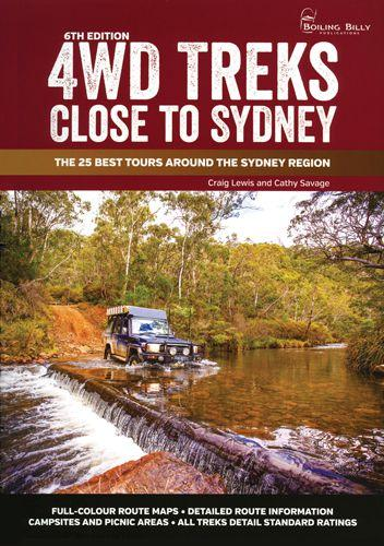 Image for 4WD Treks Close to Sydney 6th Edition The 25 Best Tours Around The Sydney Region