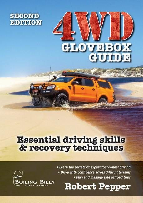 Image for 4WD Glovebox Guide 2nd Edition Essential driving skills and recovery techniques
