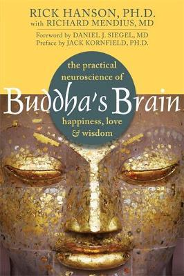 Image for Buddha's Brain: The Practical Neuroscience of Happiness, Love and Wisdom