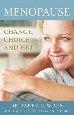 Image for Menopause: Change, Choice and Hormone Replacement Therapy