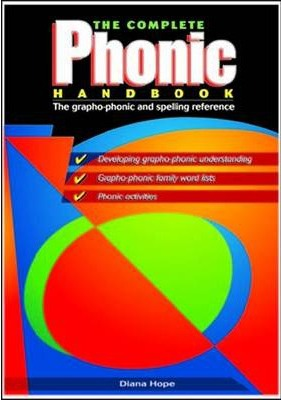 Image for The Complete Phonic Handbook: The grapho-phonic and spelling reference