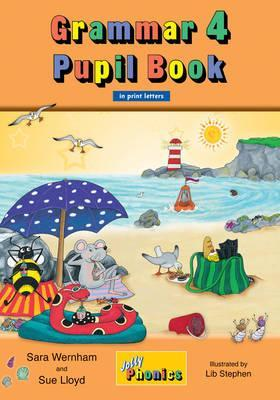 Image for Grammar 4 Pupil Book JL763 in Print Letters # Jolly Phonics