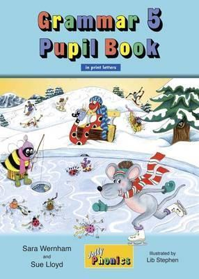 Image for Grammar 5 Pupil Book JL836 in Print Letters # Jolly Phonics