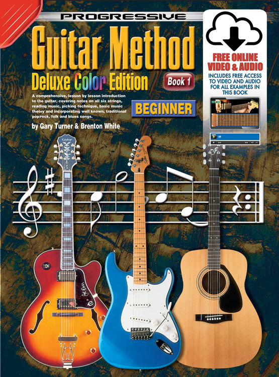 Image for Progressive Guitar Method Deluxe Colour Edition Book 1 Beginner (includes Free Online Video and Audio) Teach Yourself How to Play Guitar