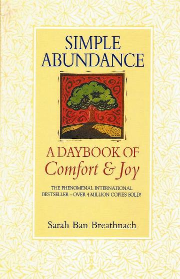 Image for Simple Abundance : A Daybook of Comfort and Joy