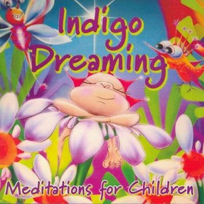 Image for Indigo Dreaming: Meditations for Children