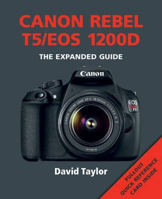 Image for Canon Rebel T5/EOS 1200D: The Expanded Guide