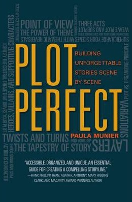 Image for Plot Perfect: How to Build Unforgettable Stories Scene by Scene