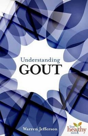 Image for Understanding Gout: Live Healthy Now