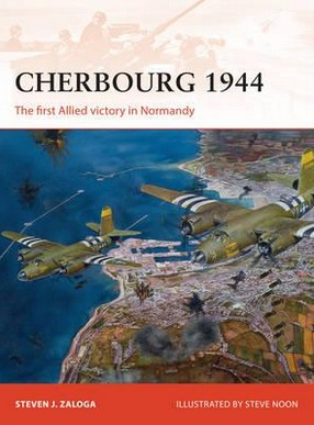 Image for Cherbourg 1944: The First Allied Victory in Normandy #278 Osprey Campaign