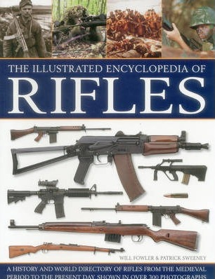 Image for The Illustrated Encyclopedia of Rifles