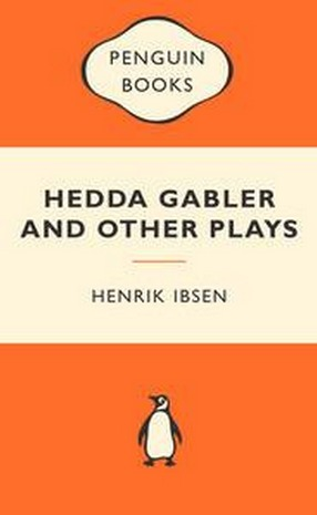 Image for Hedda Gabler and Other Plays: The Pillars of the Community / The Wild Duck / Hedda Gabler