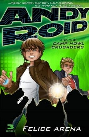 Image for Andy Roid and the Camp Howl Crusaders #3 Andy Roid
