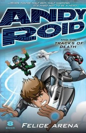Image for Andy Roid and the Tracks of Death #8 Andy Roid