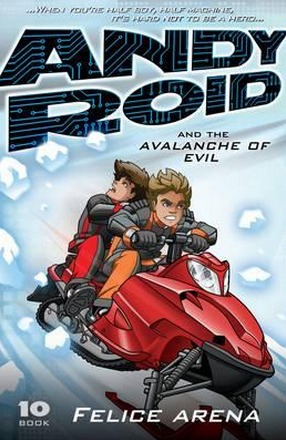 Image for Andy Roid and the Avalanche of Evil #10 Andy Roid