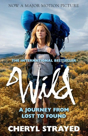 Image for Wild: A Journey from Lost to Found # Movie Tie-In