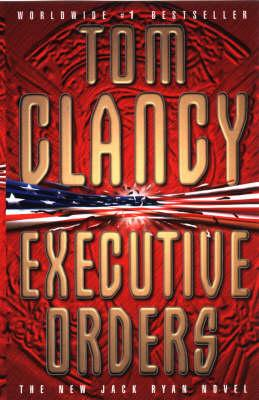 Image for Executive Orders #7 Jack Ryan [used book]