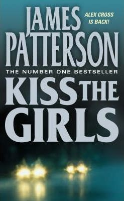 Image for Kiss the Girls #2 Alex Cross [used book]