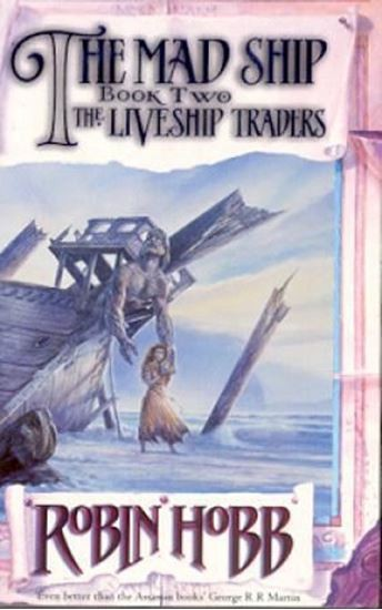 Image for The Mad Ship #2 Liveship Traders [used book]