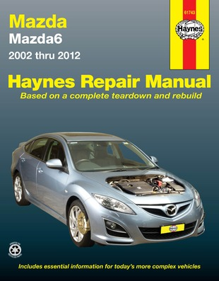 Image for Mazda 6 GG GY GH 2002-2012  (61743) Haynes Automotive Repair Manual