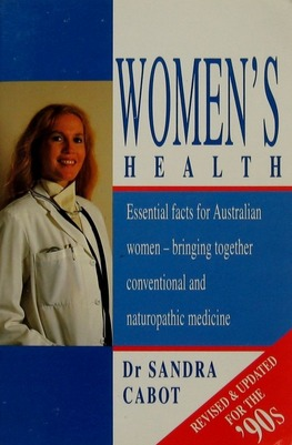 Image for Women's Health: Essential Facts for Australian Women - bringing together conventional and naturopathic medicine [used book]