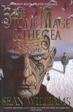 Image for The Stone Mage and the Sea #1 Books of the Change [used book]