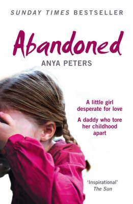 Image for Abandoned : The True Story of a Little Girl Who Didn't Belong [used book]