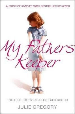 Image for My Father's Keeper : The True Story of a Lost Childhood [used book]