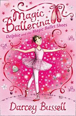 Image for Delphie and the Magic Ballet Shoes #1 Magic Ballerina [used book]