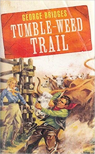 Image for Tumble-Weed Trail [used book]