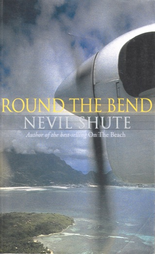 Image for Round the Bend [used book]