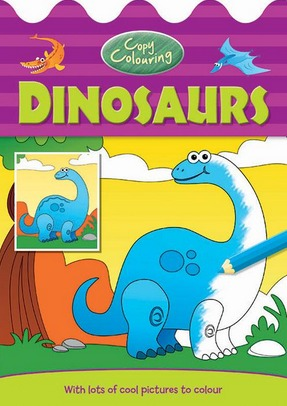 Image for Copy Colouring Dinosaurs : With lots of cool pictures to colour