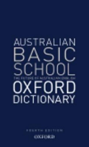 Image for Australian Basic School Oxford Dictionary 4th Edition