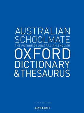 Image for Australian Schoolmate Oxford Dictionary and Thesaurus Fifth Edition