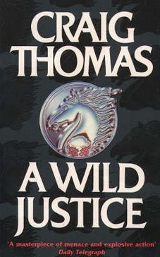 Image for A Wild Justice [used book]