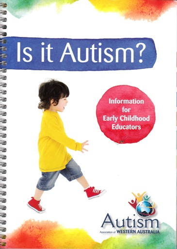 Image for Is it Autism? Information for Early Childhood Educators